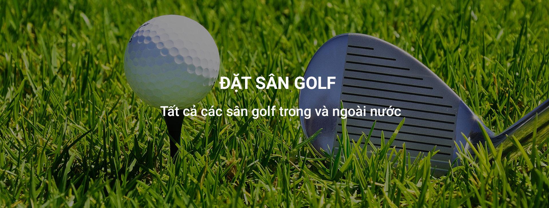Đặt sân golf